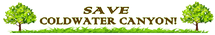 Save Coldwater Canyon!